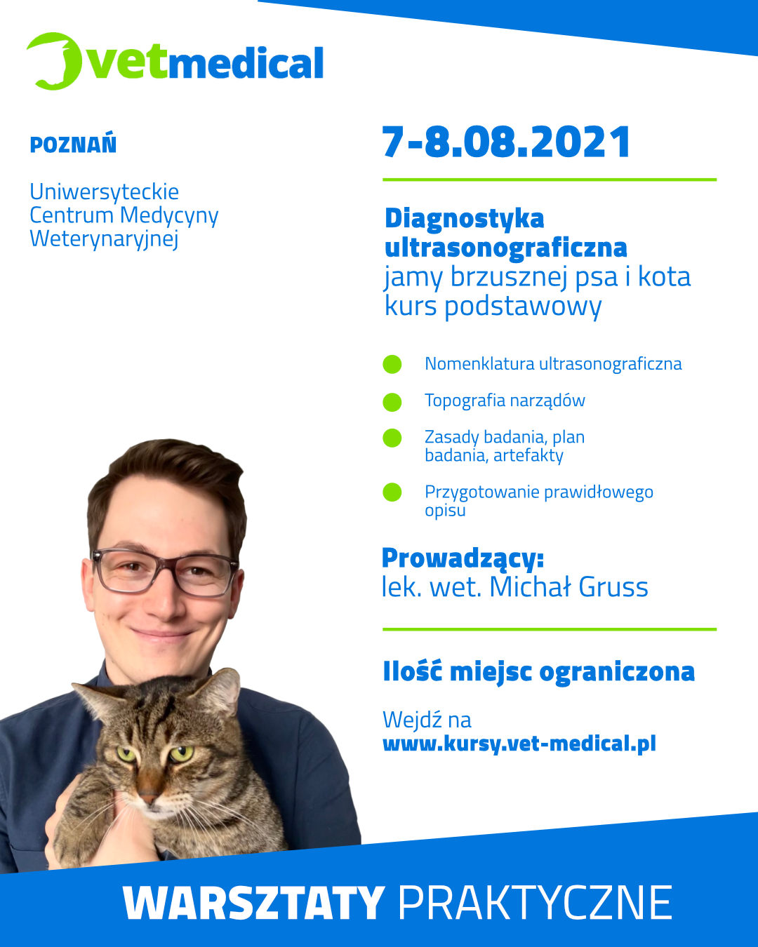 Poznań 7-8.08.2021 – Diagnostyka ultrasonograficzna jamy brzusznej psa i kota