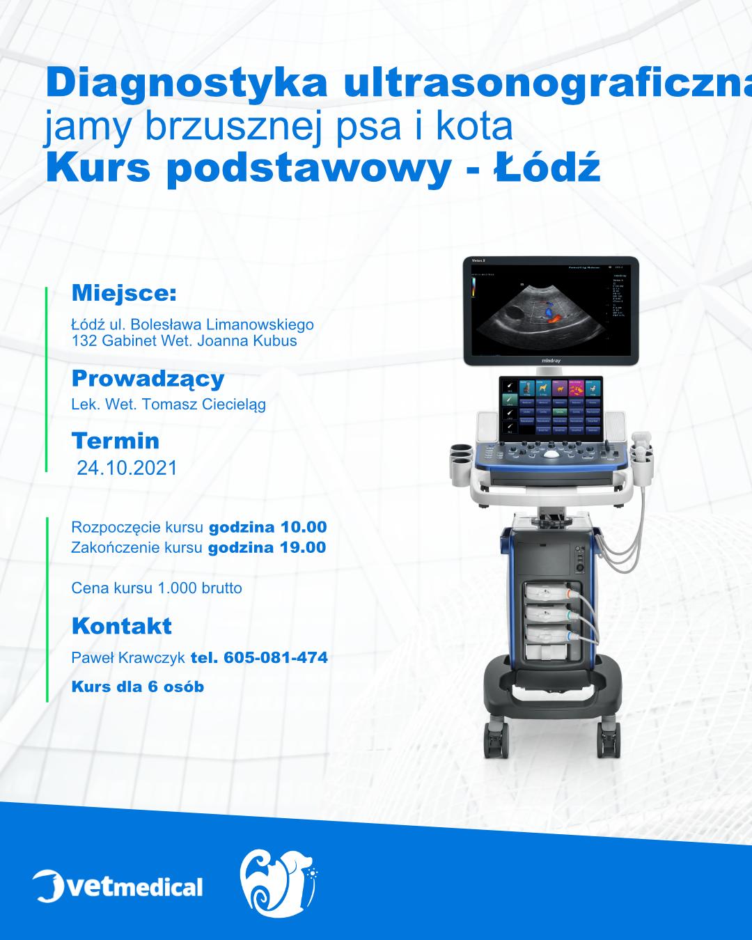 Łódź 24.10.2021- Diagnostyka ultrasonograficzna jamy brzusznej psa i kota – kurs podstawowy