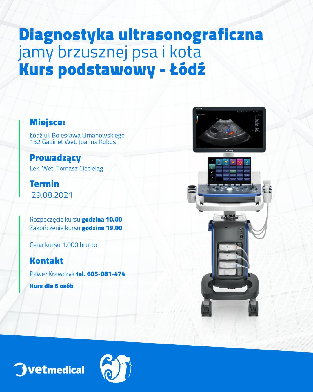 Łódź 29.08.2021- Diagnostyka ultrasonograficzna jamy brzusznej psa i kota – kurs podstawowy